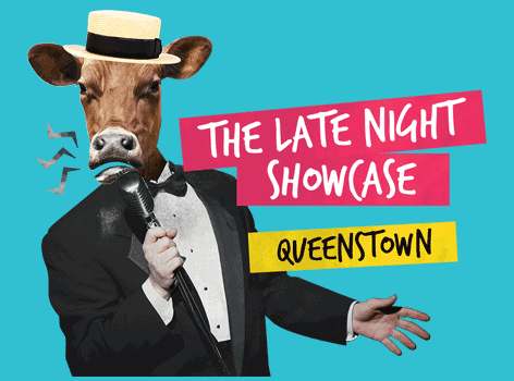 The Late Night Showcase Queenstown