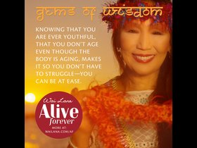 Wai Lana Alive Forever Wisdom - Be at Ease