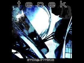Tenek's third album (released 2015). Original art concieved by Greg Rolfes / Design by Cheri Freund